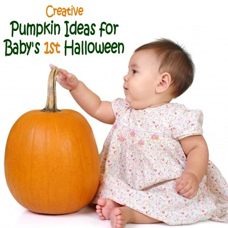 Pumpkin Ideas for Baby's First Halloween