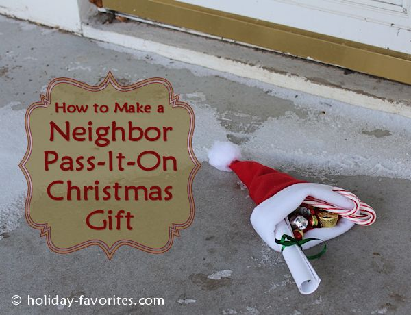 Fun Neighbor Pass-It-On Christmas Gift Idea