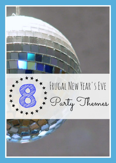 8 Budget Friendly New Year's Eve Party Themes