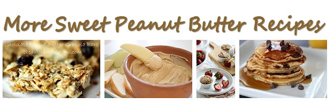 More Sweet Peanut Butter Recipes