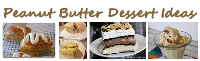 Peanut Butter Dessert Ideas