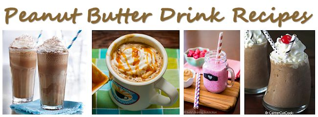 Peanut Butter Drink Recipes