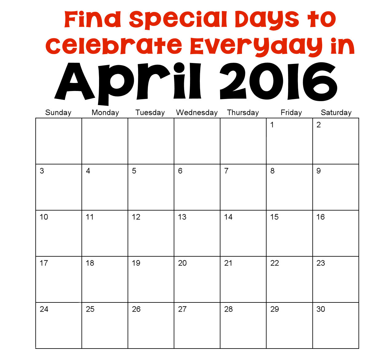 Monthly Calendar Of Events Special Days To Celebrate : April holidays and special days holiday favorites
