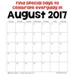 august 2017 specialdays to celebrate 250